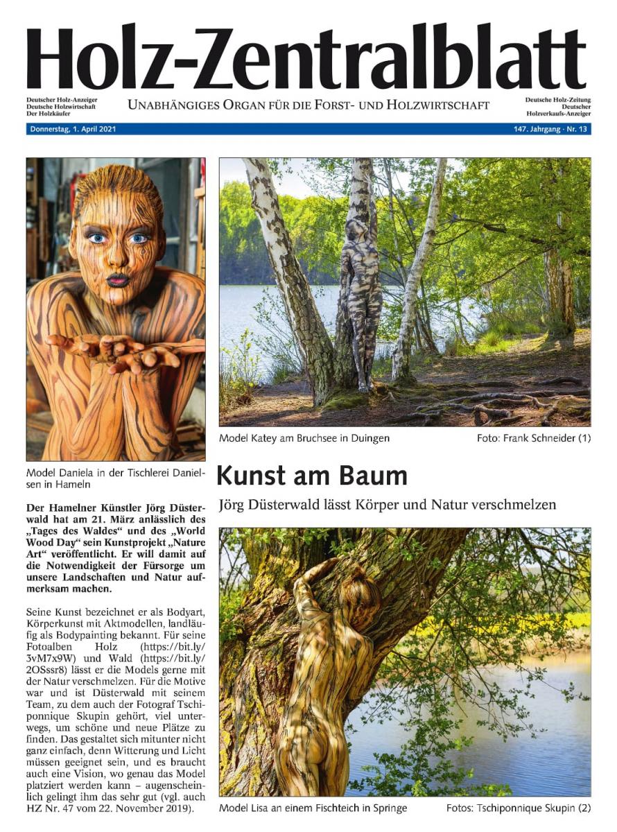 Medienbericht Bodypaintingprojekt NATURE ART des Künstlers Jörg Düsterwald (Media: HOLZZENTRALBLATT / April.2021)